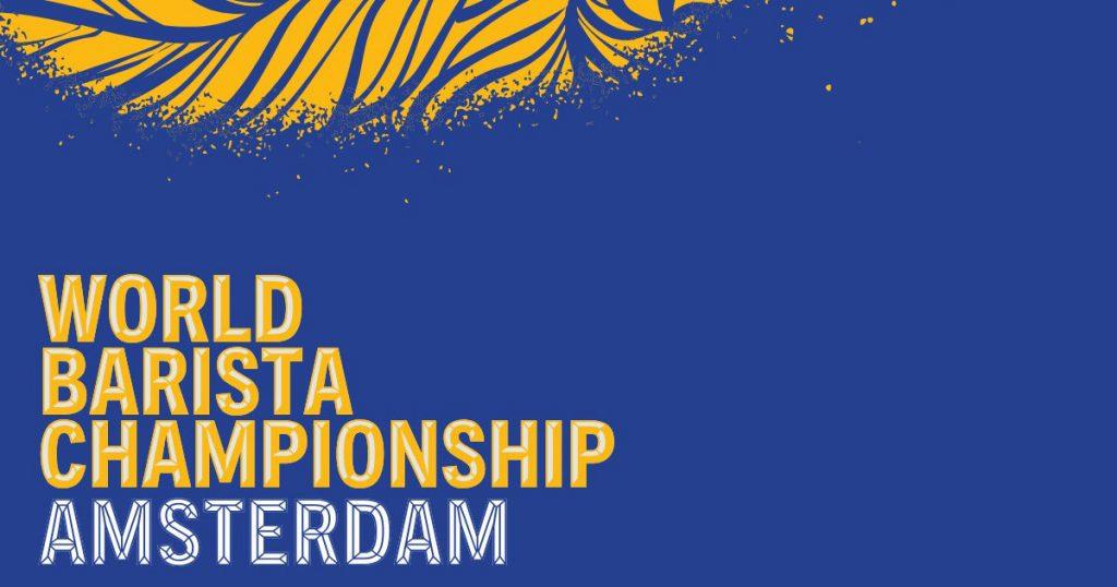 world barista championship amsterdam 2018 LiveStream
